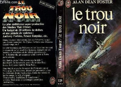LE TROU NOIR - THE BLACK HOLE