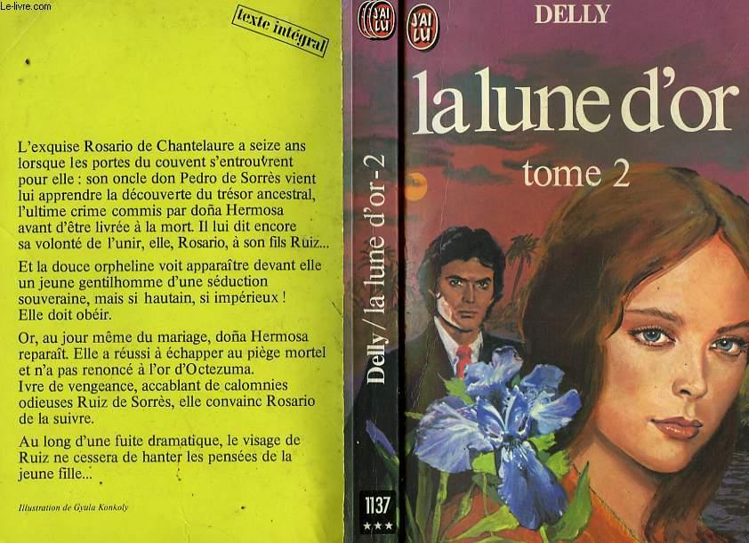 LA LUNE D'OR - TOME 2
