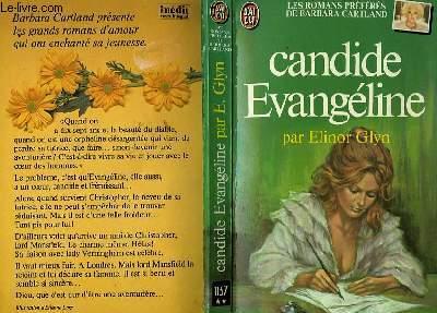 CANDIDE EVANGELINE - THE VICISSITUDES OF EVANGELINE