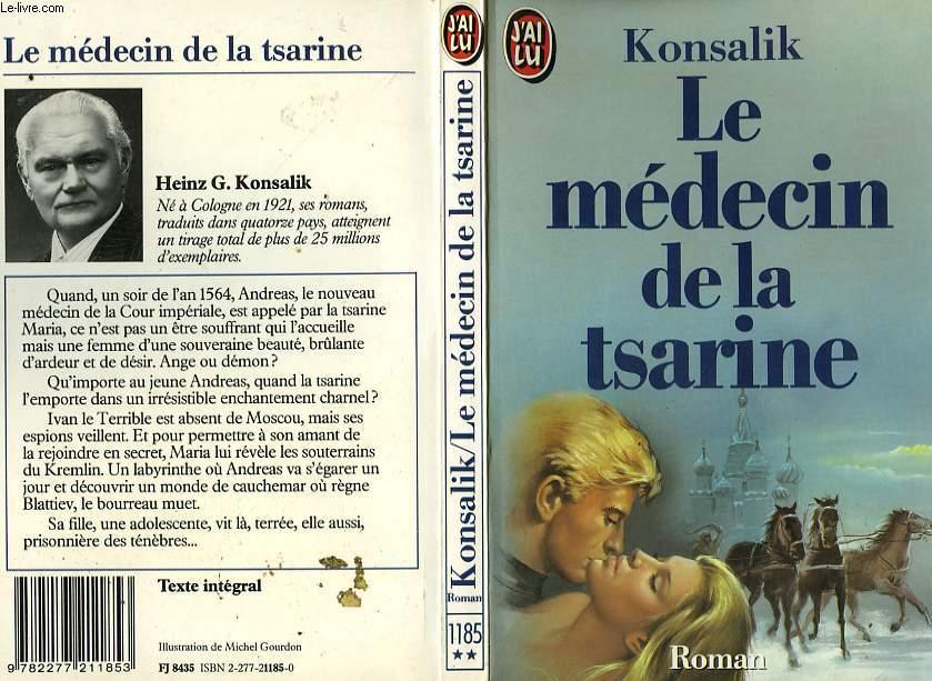 LE MEDECIN DE LA TSARINE - DER LEIBARZT DES ZARIN