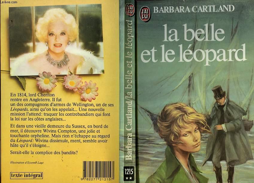 LA BELLE ET LE LEOPARD - LOVE AND THE LOATHSOME LEOPARD