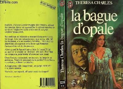 LA BAGUE D'OPALE - WAYWARD AS THE SWALLOW