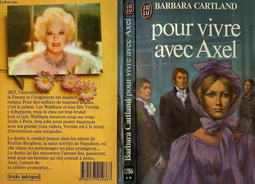 POUR VIVRE AVEC AXEL - NO ESCAPE FROM LOVE