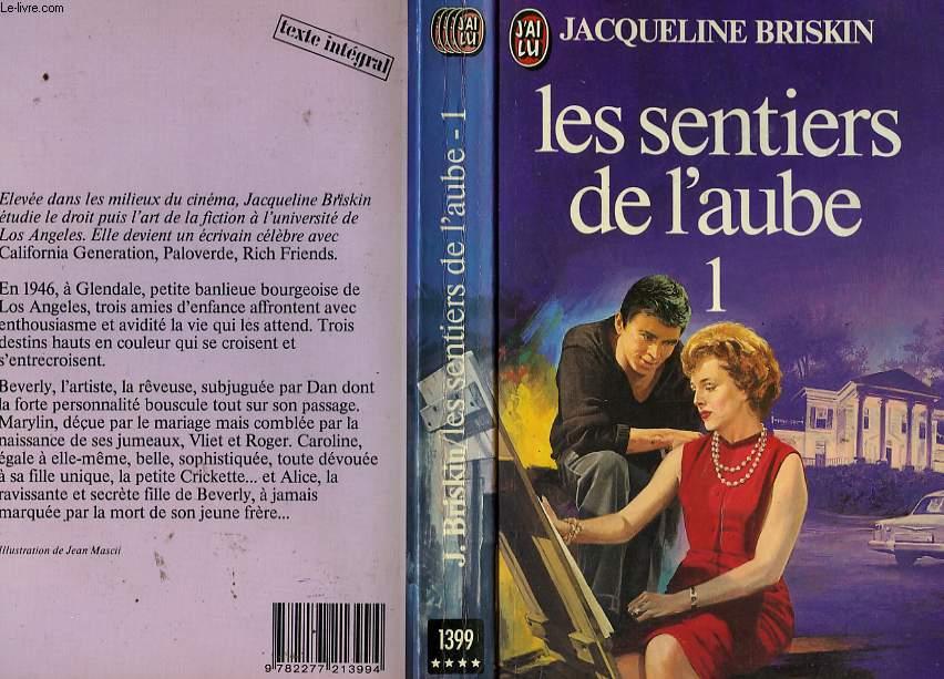 LES SENTIERS DE L'AUBE - TOME 1 - RICH FRIENDS