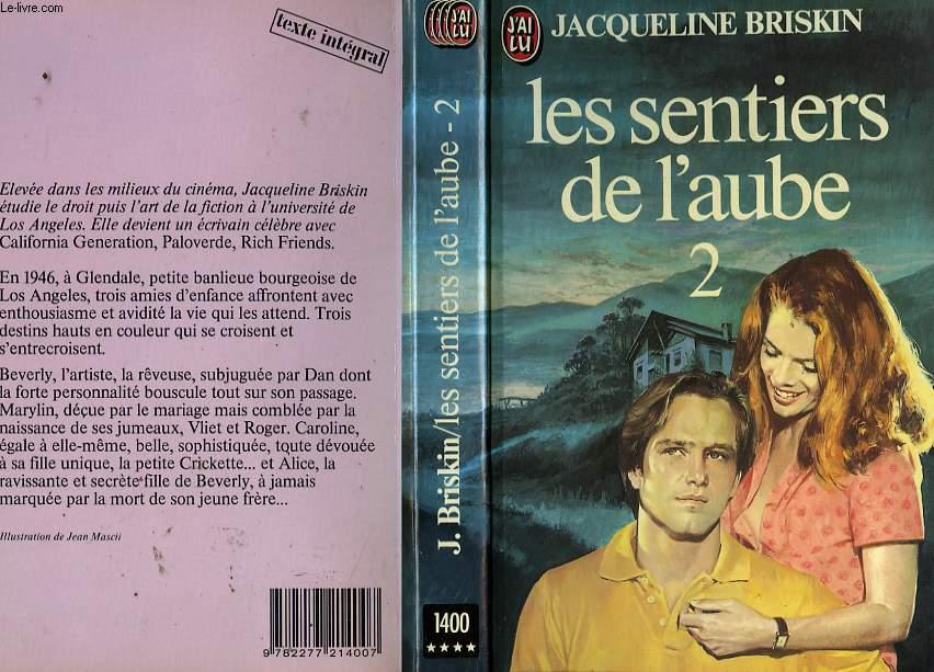 LES SENTIERS DE L'AUBE - TOME 2  - RICH FRIENDS