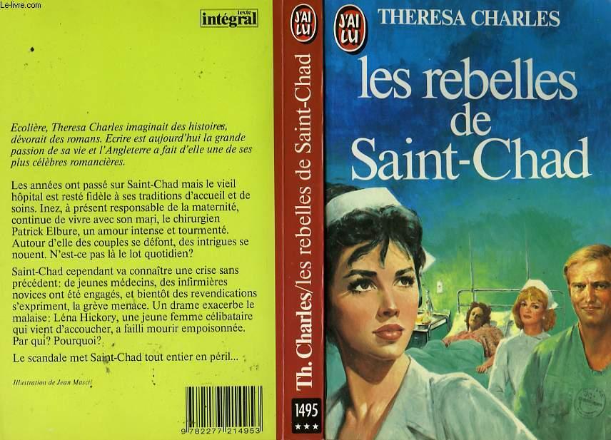 LES REBELLLES DE SAINT-CHAD - SURGEON'S SWEETHEART