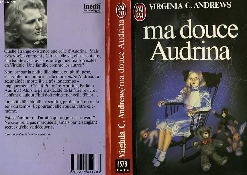 MA DOUCE AUDRINA - MY SWEET AUDRINA