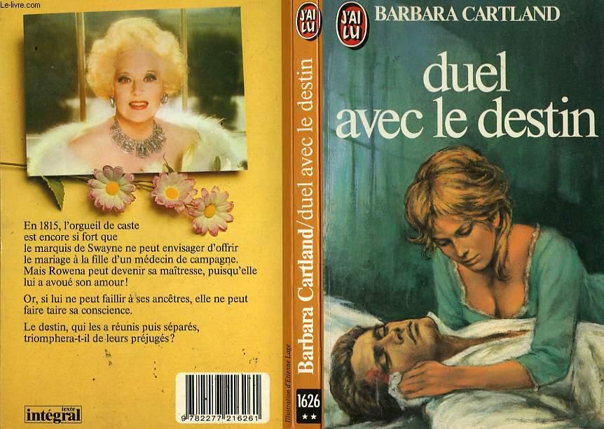 DUEL AVEC LE DESTIN - A DUEL WITH DESTINY
