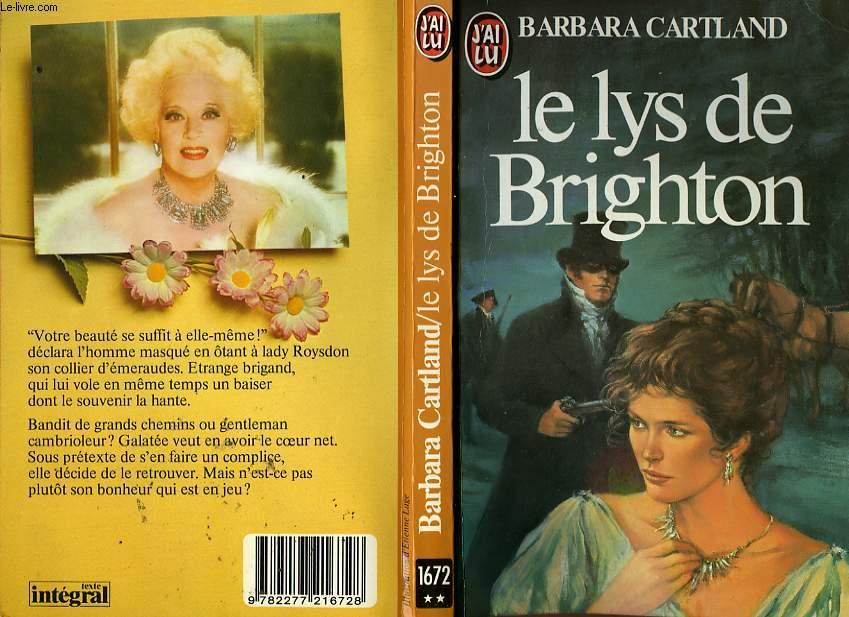 LE LYS DE BRIGHTON - THE OUTRAGEOUS LADY