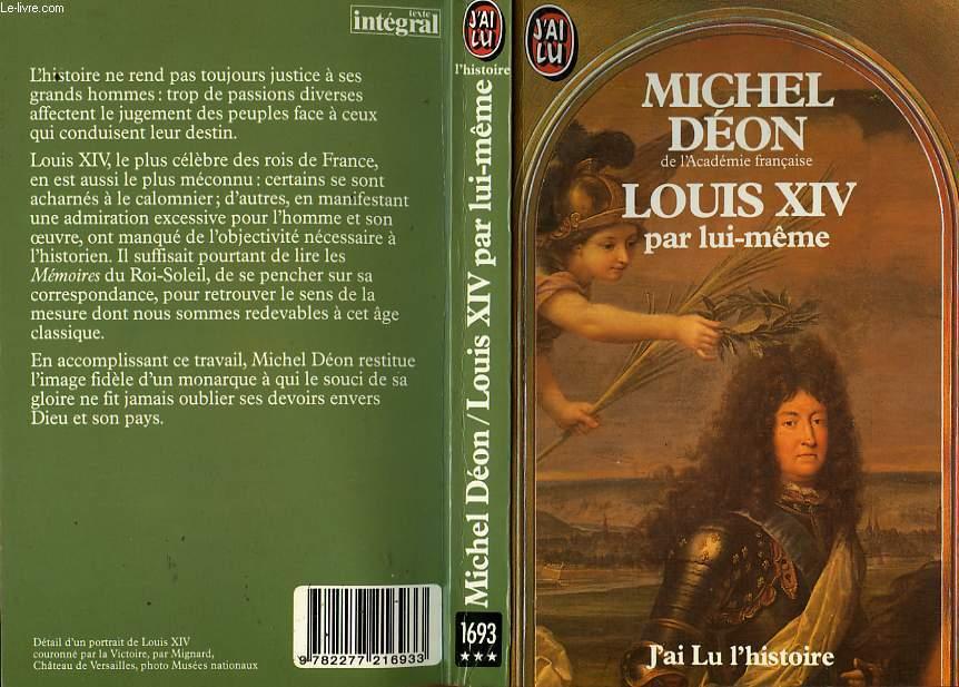 LOUIS XIV PAR LUI-MEME