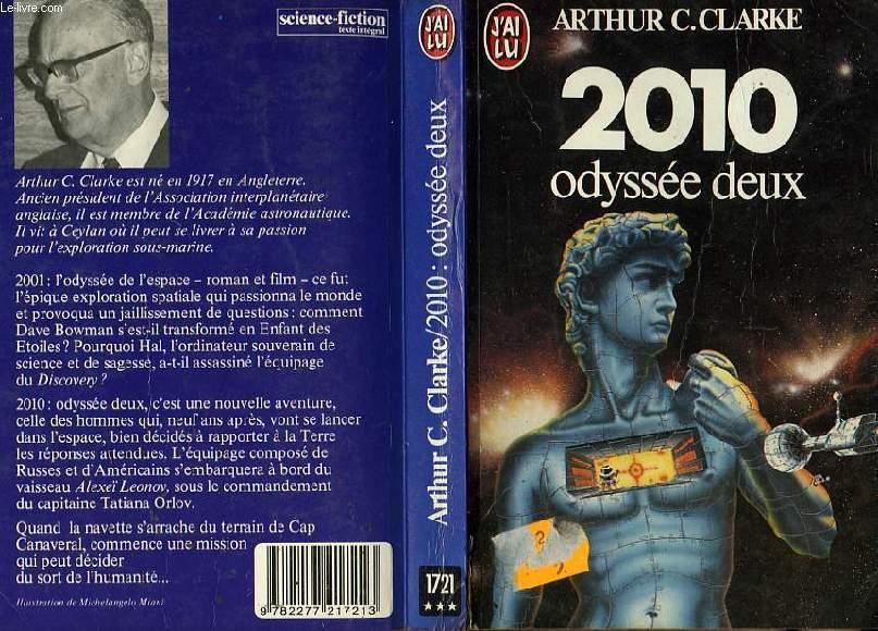 2010 : ODYSSEE DEUX - 2010 : ODYSSEY TWO