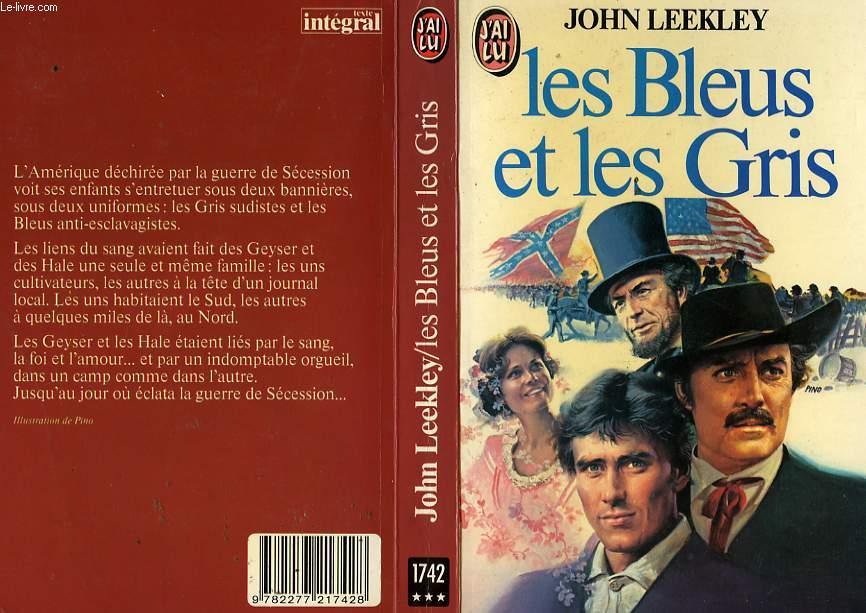 LES BLEUS ET LES GRIS - THE BLUE AND THE GRAY