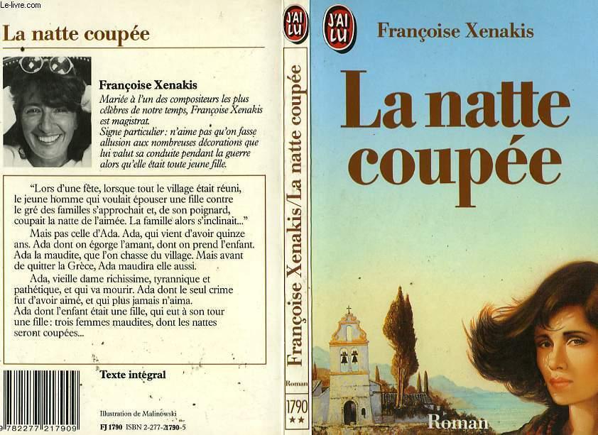LA NATTE COUPEE
