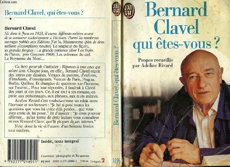 BERNARD CLAVEL QUI ETES-VOUS?