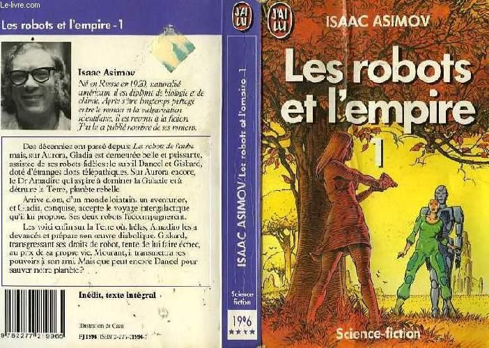 LES ROBOTS ET L'EMPIRE - TOME 1 - ROBOTS AND EMPIRE