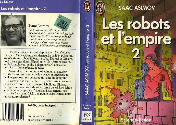 LES ROBOTS ET L'EMPIRE - TOME 2 - ROBOTS AND EMPIRE