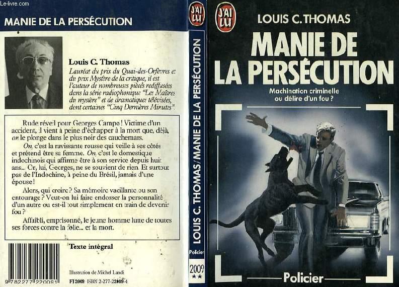 MANIE DE LA PERSECUTION