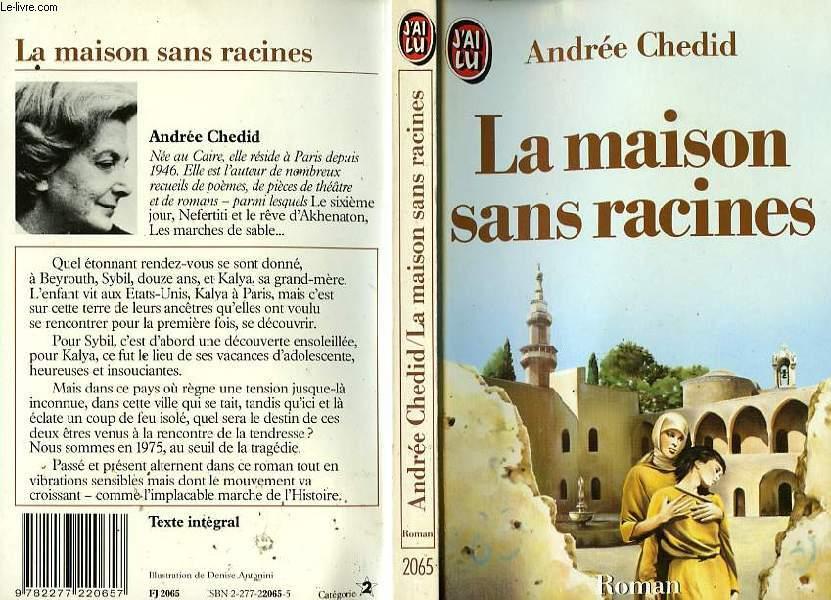 LA MAISON SANS RACINES