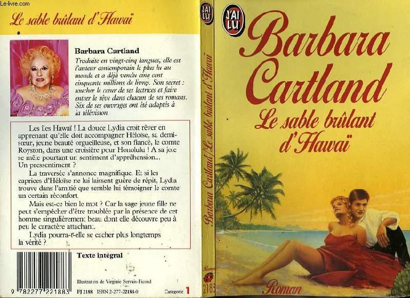 LE SABLE BRULANT D'HAWAI - THE ISLAND OF LOVE