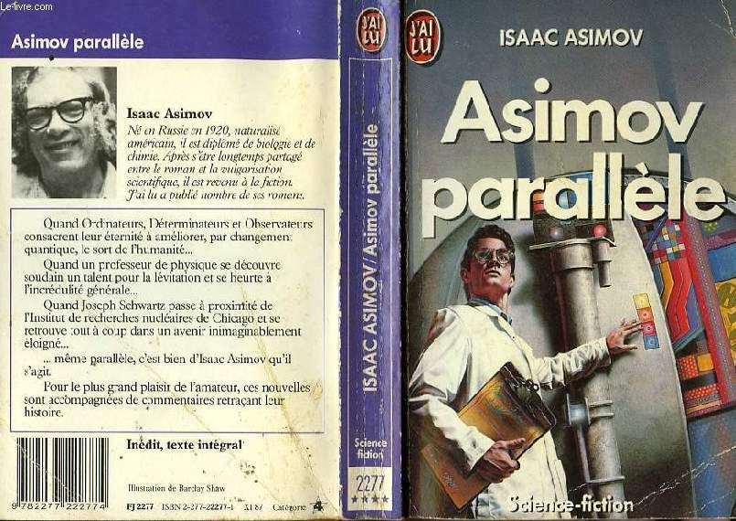 ASIMOV PARALLELE - THE ALTERNATE ASIMOVS
