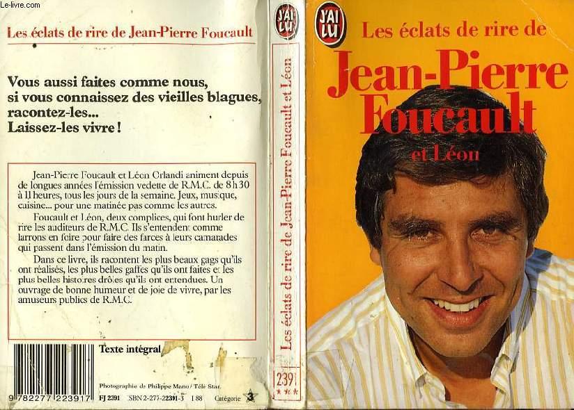 LES ECLATS DE RIRE DE JEAN-PIERE FOUCAULT ET LEON
