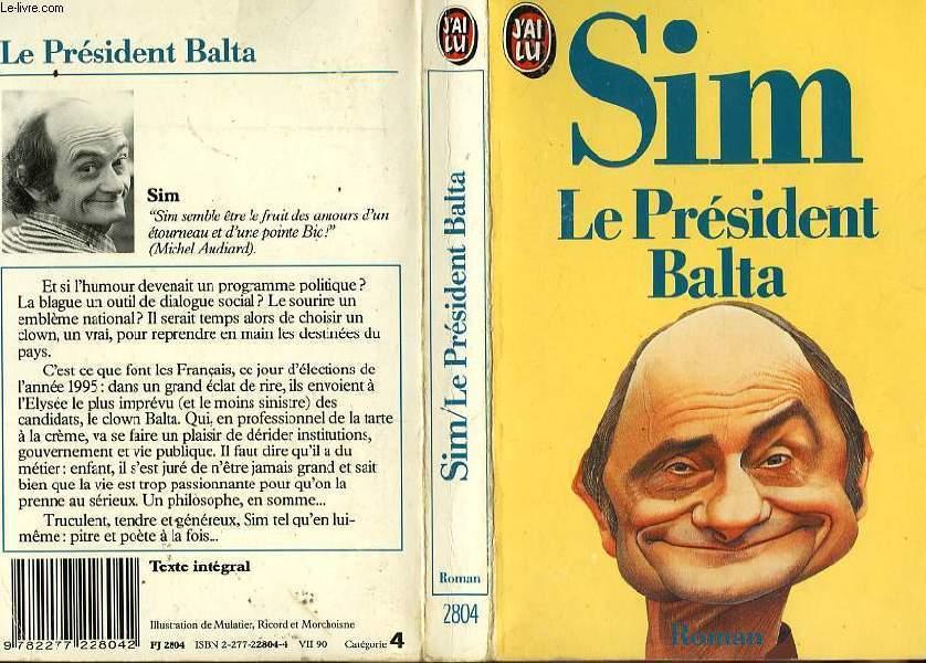 LE PRESIDENT BALTA