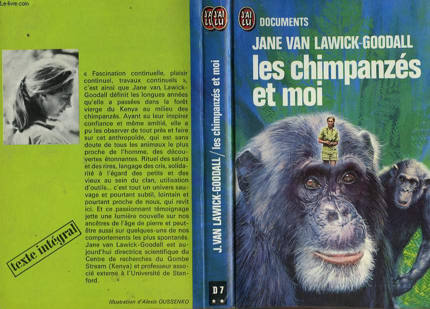 LES CHIMPANZES ET MOI (In the shadow of man)