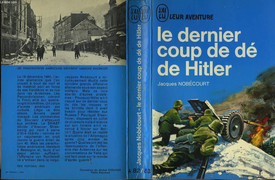 LE DERNIER COUP DE DE DE HITLER