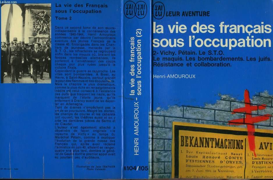 LA VIE DES FRANCAIS SOUS L' OCCUPATION - TOME 2