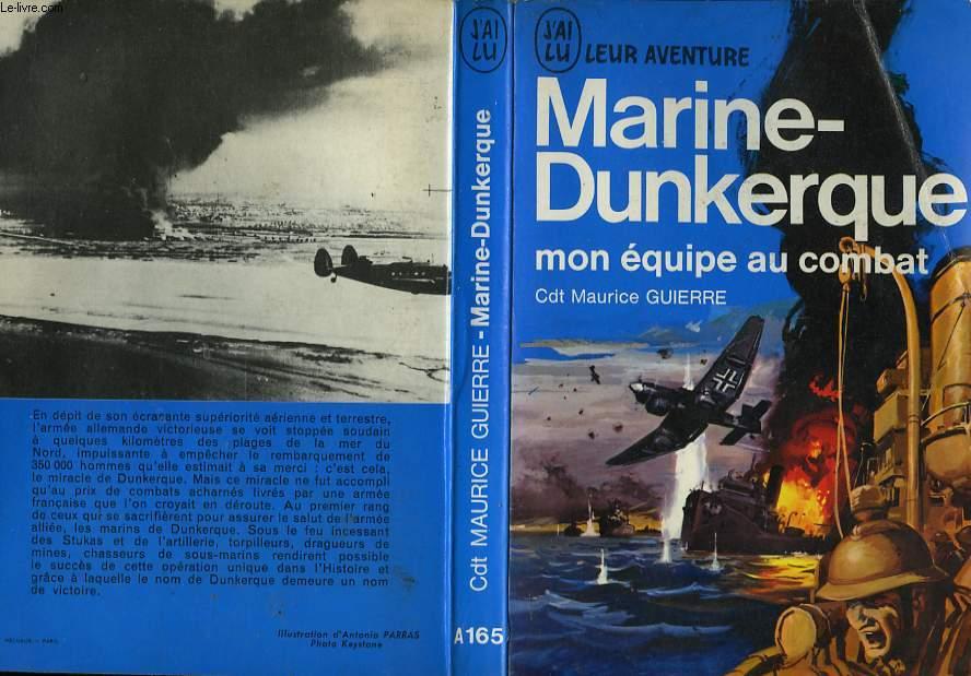 MARINE-DUNKERQUE (MON EQUIPE AU COMBAT)