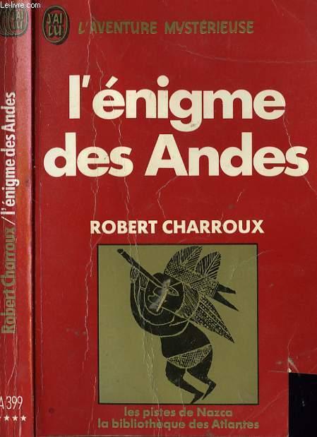 L' ENIGME DES ANDES