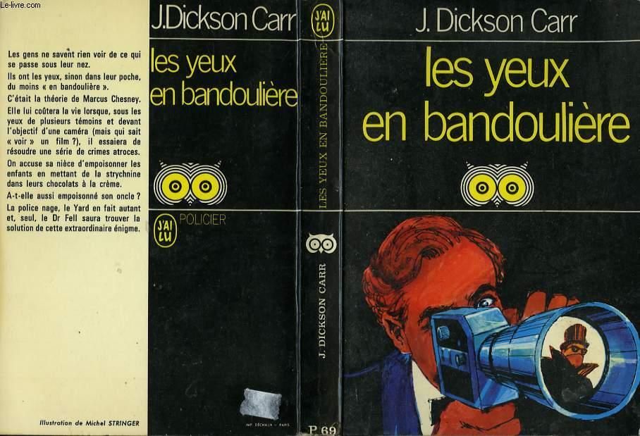 LES YEUX EN BANDOULIERE (The black spectacles)