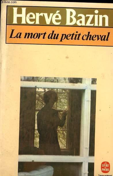 LA MORT DU PETIT CHEVAL