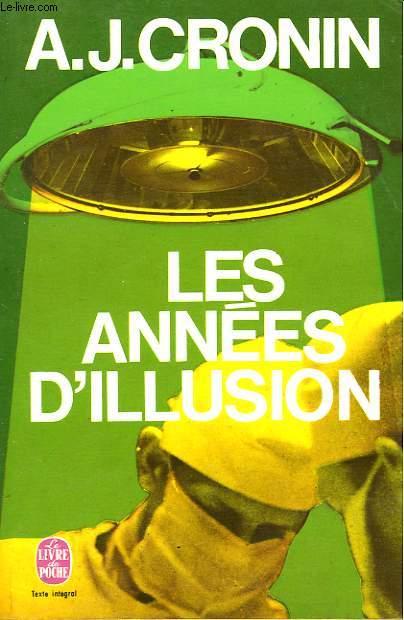 LES ANNES D'ILLUSION - THE VALOROUS YEARS