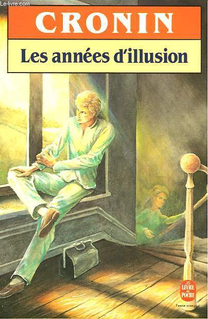 LES ANNEES D'ILLUSION - THE VALOROUS YEARS