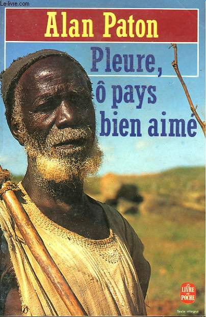 PLEURE O PAYS BIEN AIME - CRY THE BELOVED COUNTRY