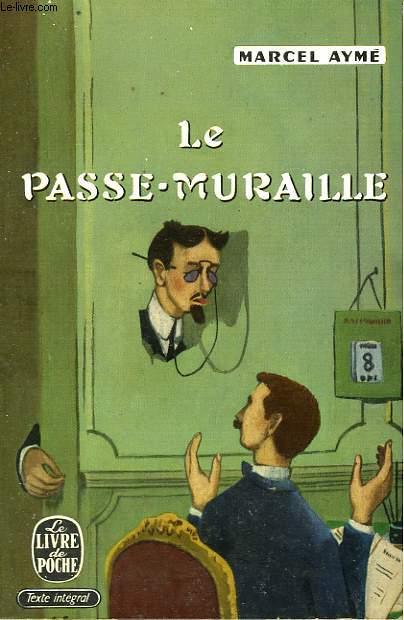 LE PASSE MURAILLE - NOUVELLES