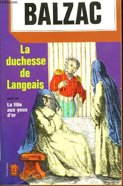 LA DUCHESSE DE LANGEAIS SUIVI DE LA FILLE AUX YEUX D'OR