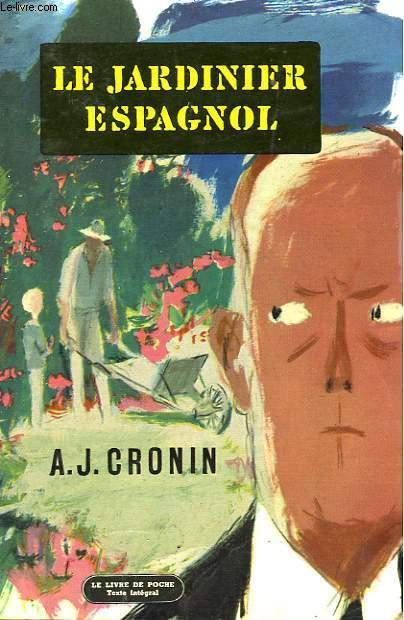 LE JARDINIER ESPAGNOL - THE SPANISH GARDNER