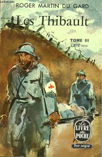 LES THIBAULT - TOME III - L'ETE 1914