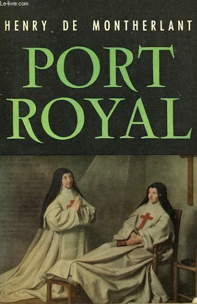 PORT ROYAL - NOTES DE THEATRE (II)
