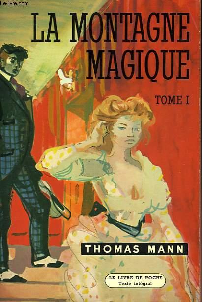 LA MONTAGNE MAGIQUE - TOME I - DER ZAUBERGERG