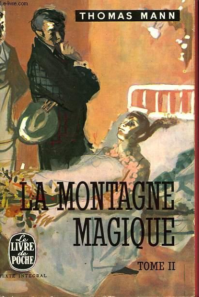 LA MONTAGNE MAGIQUE - TOME II - DER ZAU BERGERG