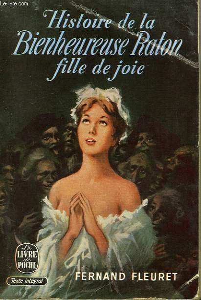 HISTIOIRE DE LA BIENHEUREUSE RATON - FILLE DE JOIE
