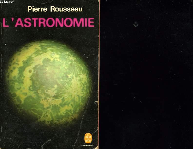 L'ASTRONOMIE - A lA DECOUVERTE DE NOUVEAUX MONDES