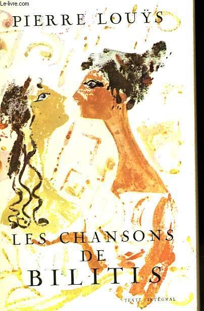 LES CHANSONS DE BILITIS