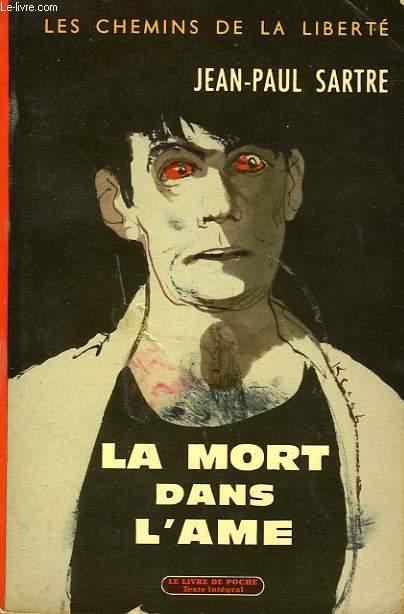 LA MORT DANS L'AME - LES CHEMINS DE LA LIBERTE III