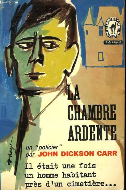 LA CHAMBRE ARDENTE - THE BURNING COURT