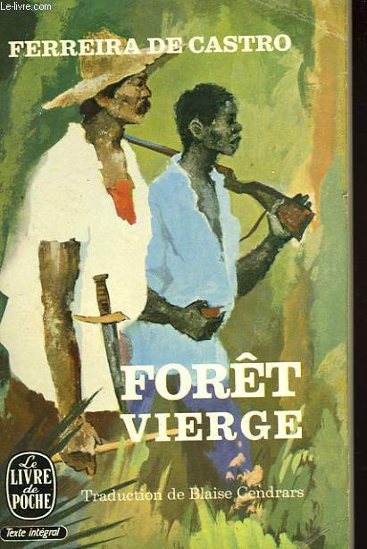 FORET VIERGE - A SELVA