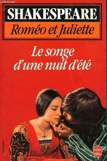 ROMEO ET JULIETTE SUIVI DU SONGE D'UNE NUIT D'ETE